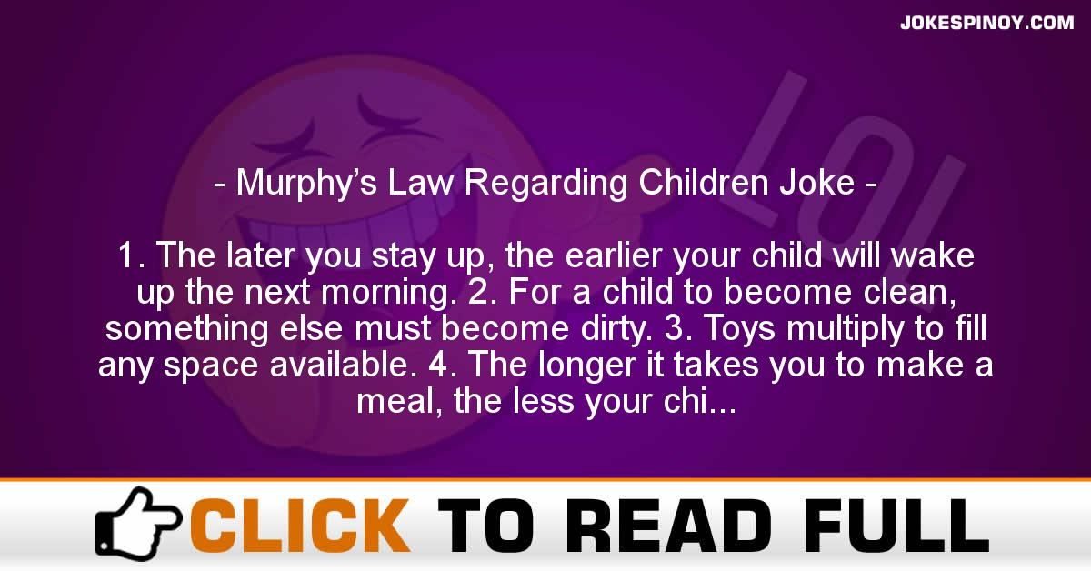 Murphy's Law Regarding Children Joke