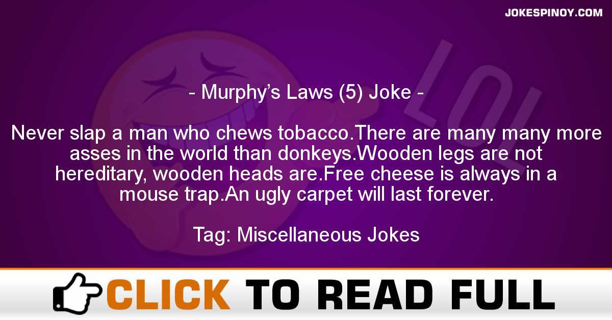 Murphy's Laws (5) Joke