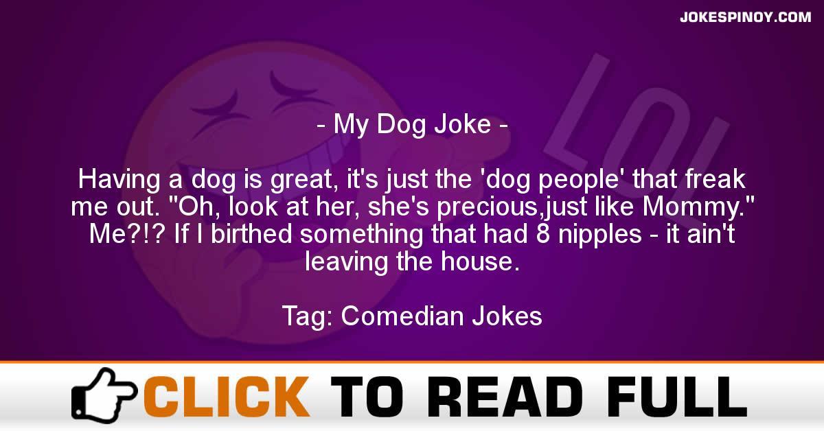 My Dog Joke