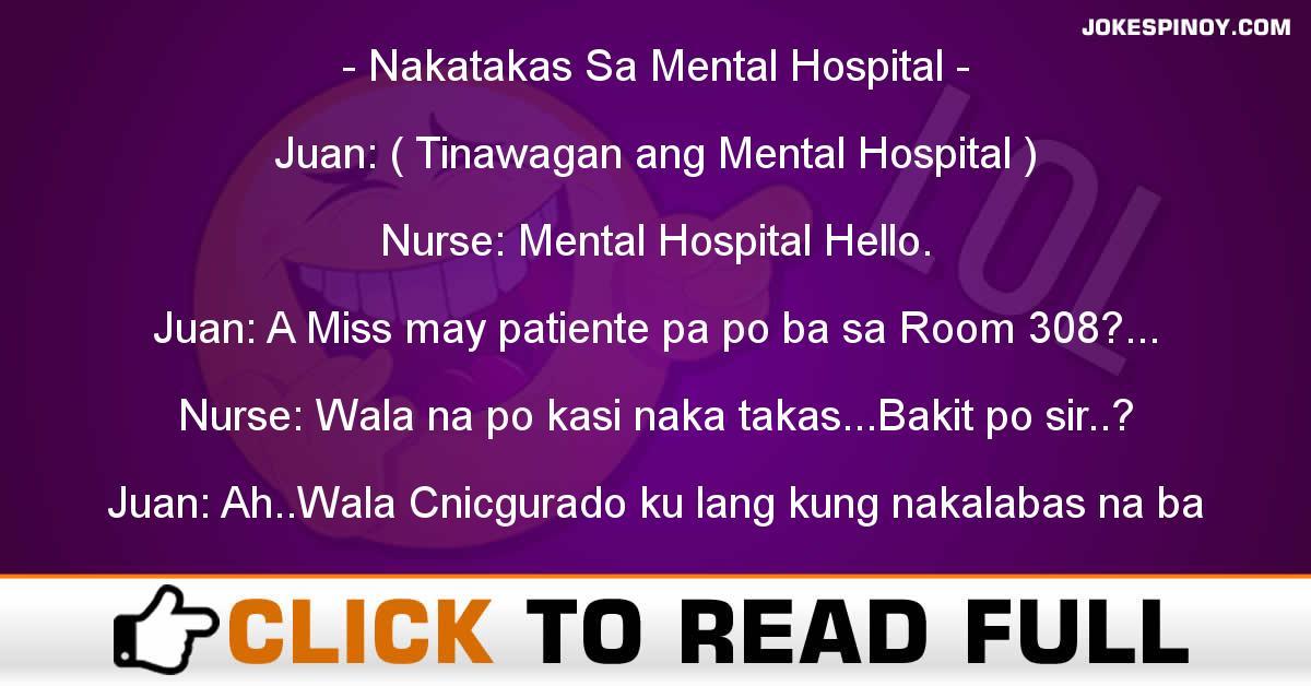 Nakatakas Sa Mental Hospital