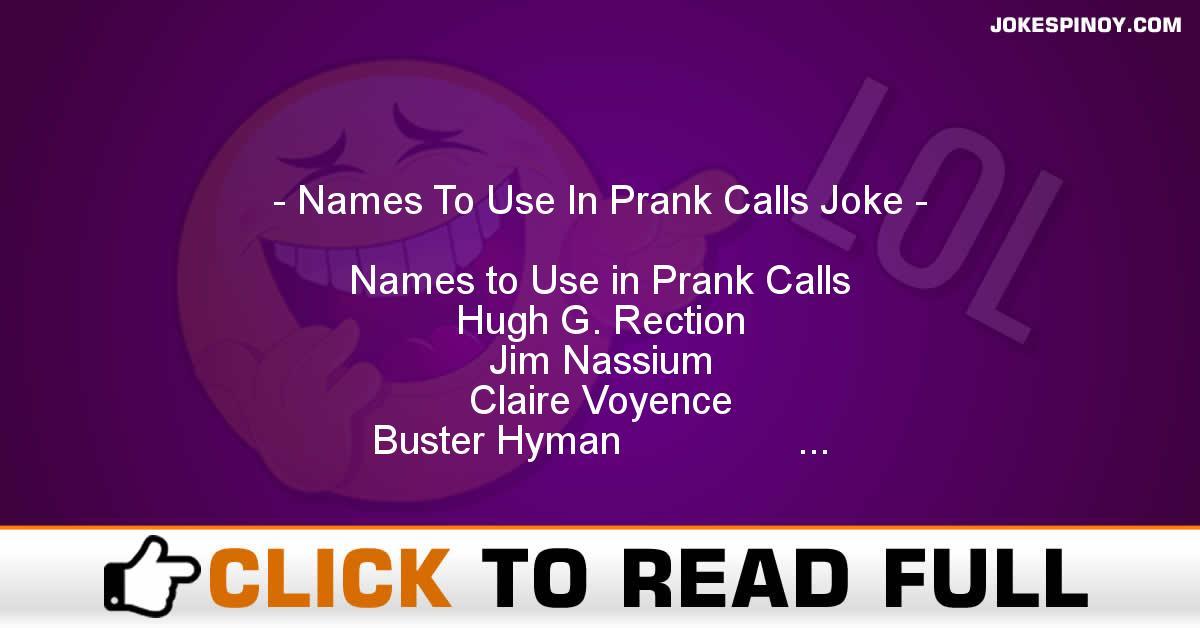 Names To Use In Prank Calls Joke