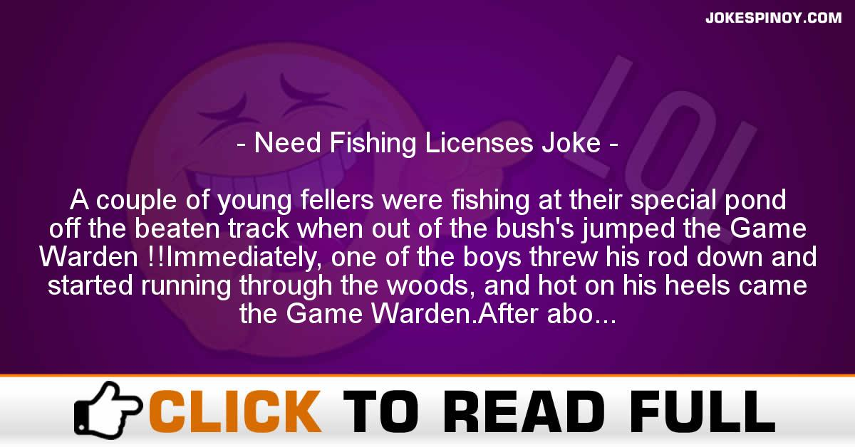 Need Fishing Licenses Joke