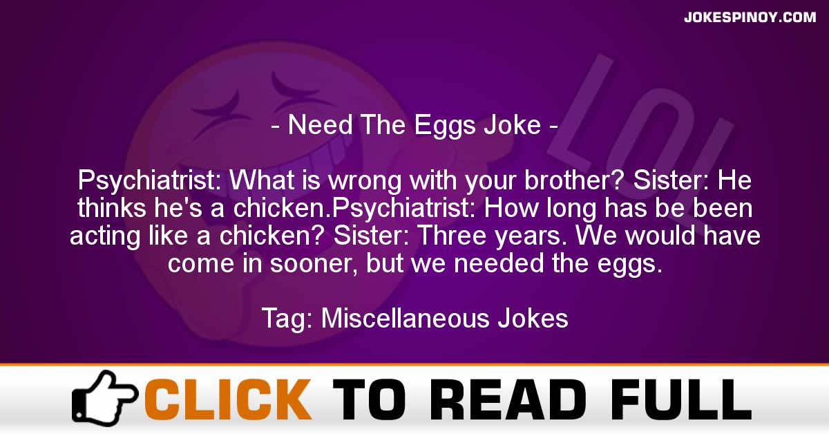 Need The Eggs Joke