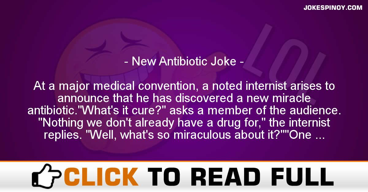New Antibiotic Joke