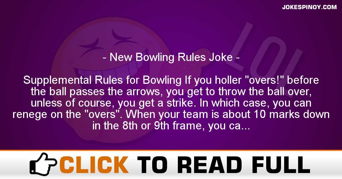 New Bowling Rules Joke