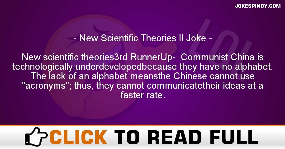 New Scientific Theories II Joke