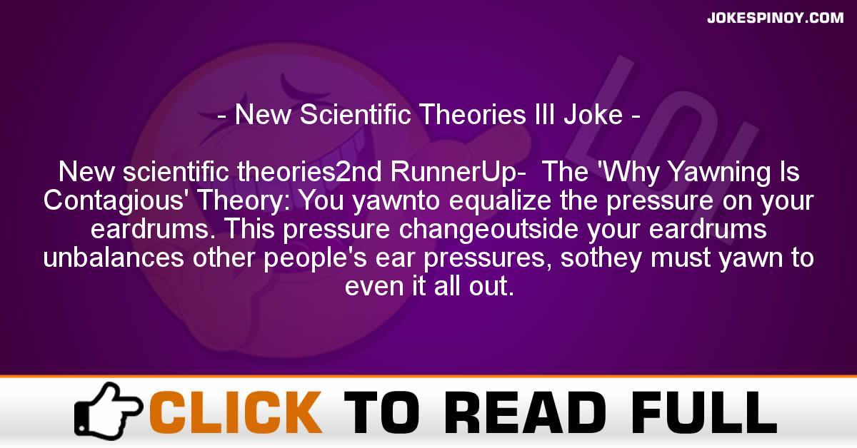 New Scientific Theories III Joke
