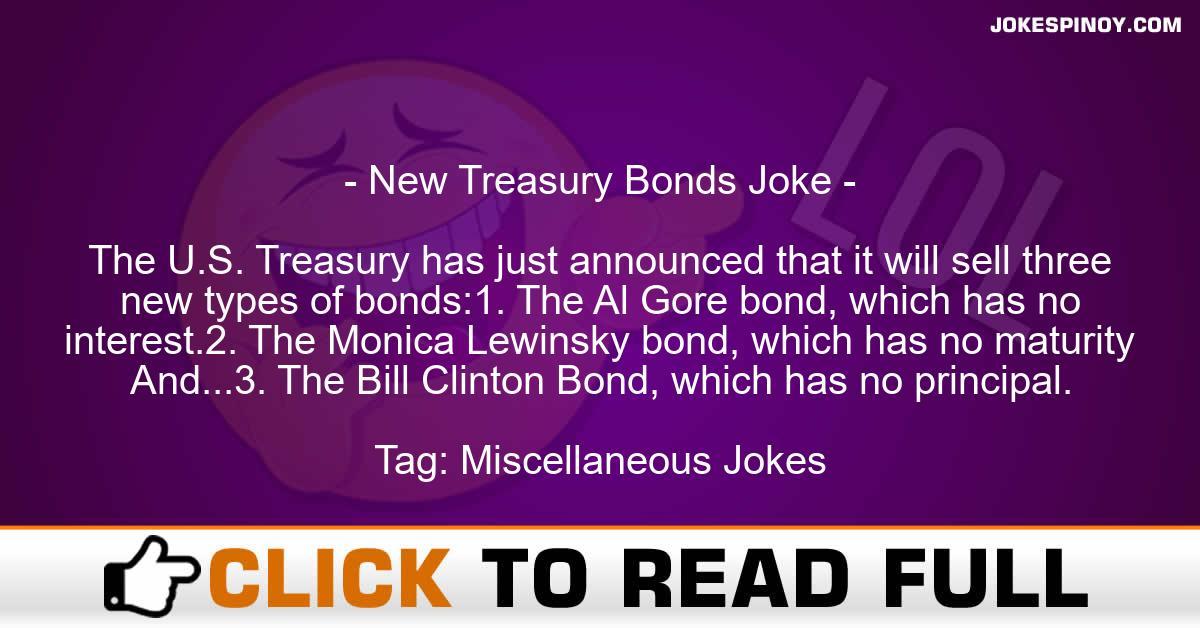 New Treasury Bonds Joke