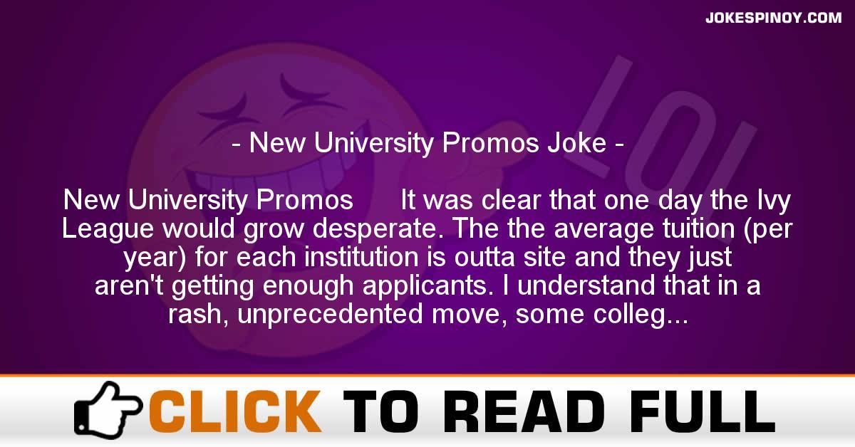 New University Promos Joke