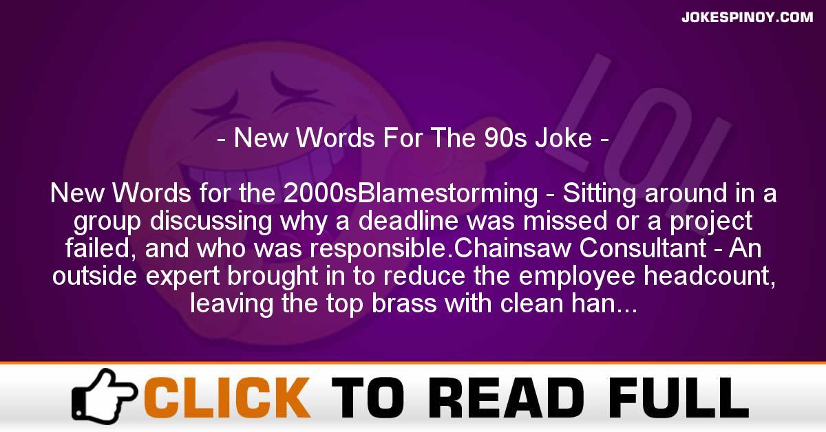 New Words For The 90s Joke