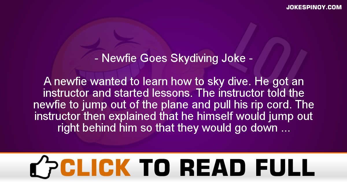 Newfie Goes Skydiving Joke