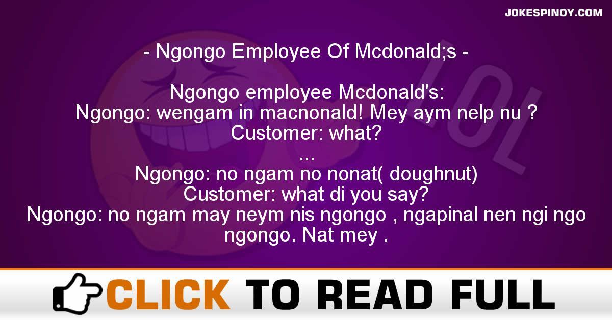 Ngongo Employee Of Mcdonald;s