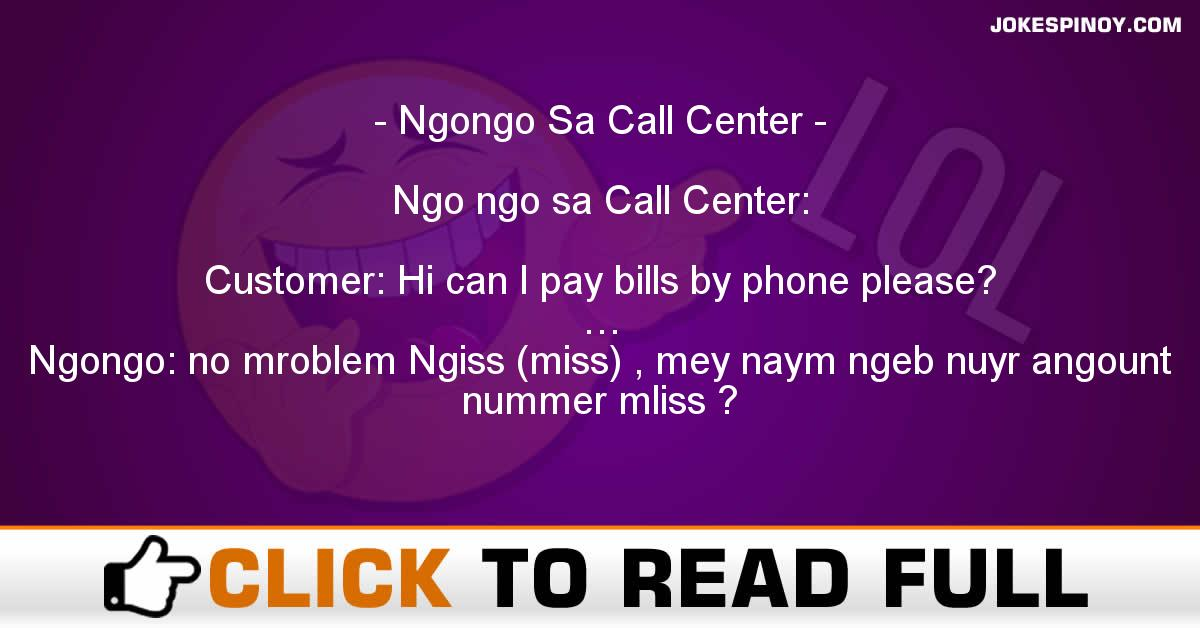 Ngongo Sa Call Center