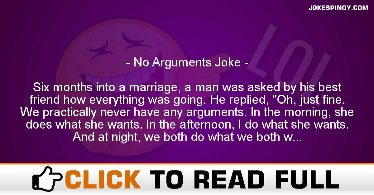 No Arguments Joke