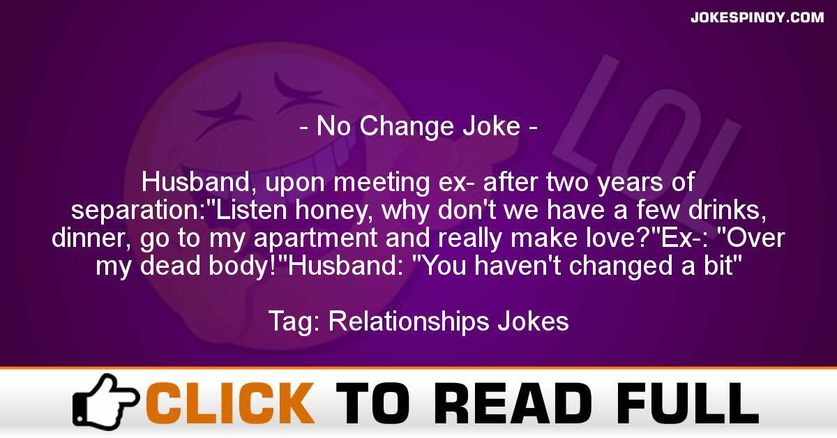 No Change Joke