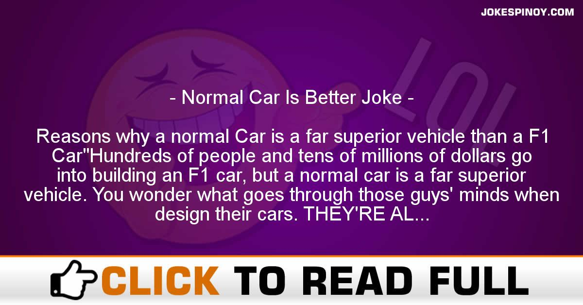Normal Car Is Better Joke