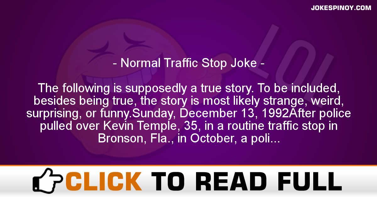 Normal Traffic Stop Joke