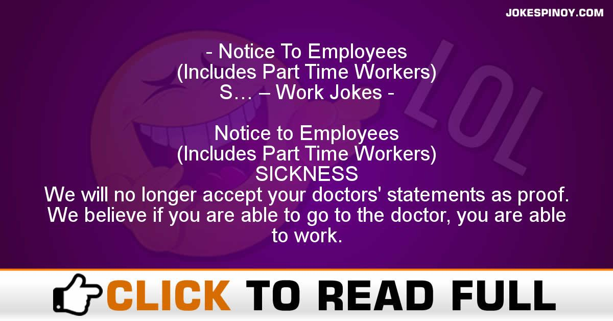 Notice To Employees (Includes Part Time Workers) S… – Work Jokes