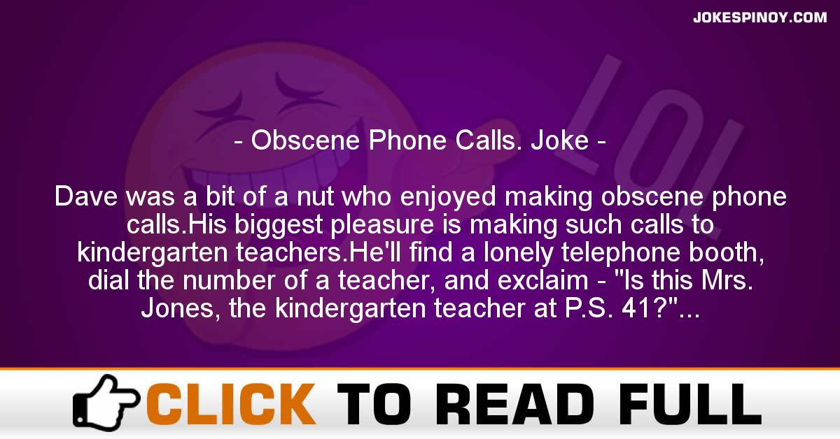 Obscene Phone Calls. Joke