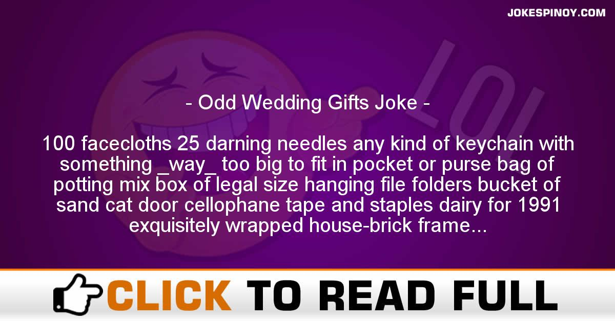 Odd Wedding Gifts Joke