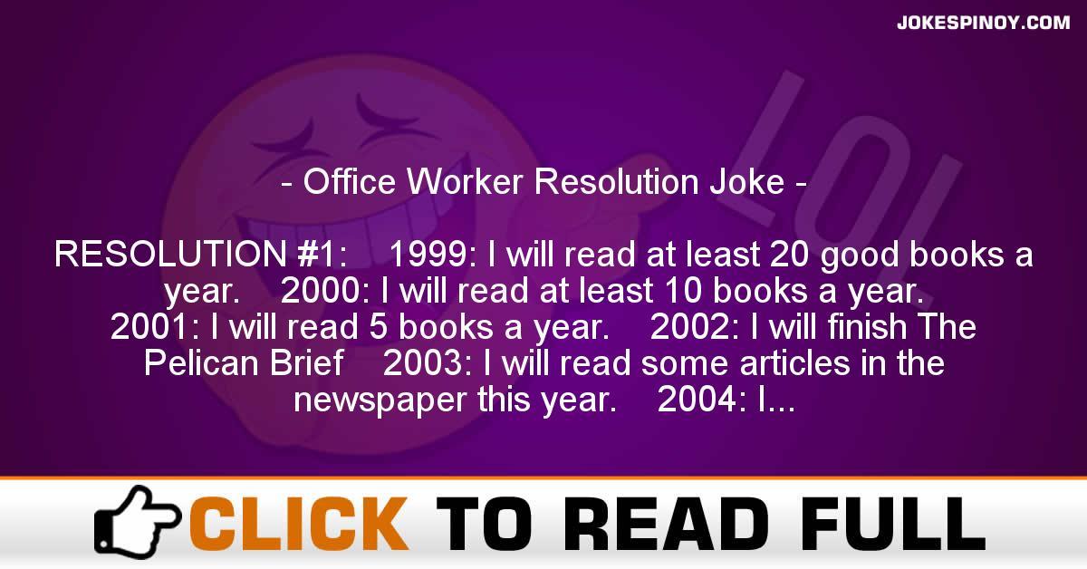 Office Worker Resolution Joke