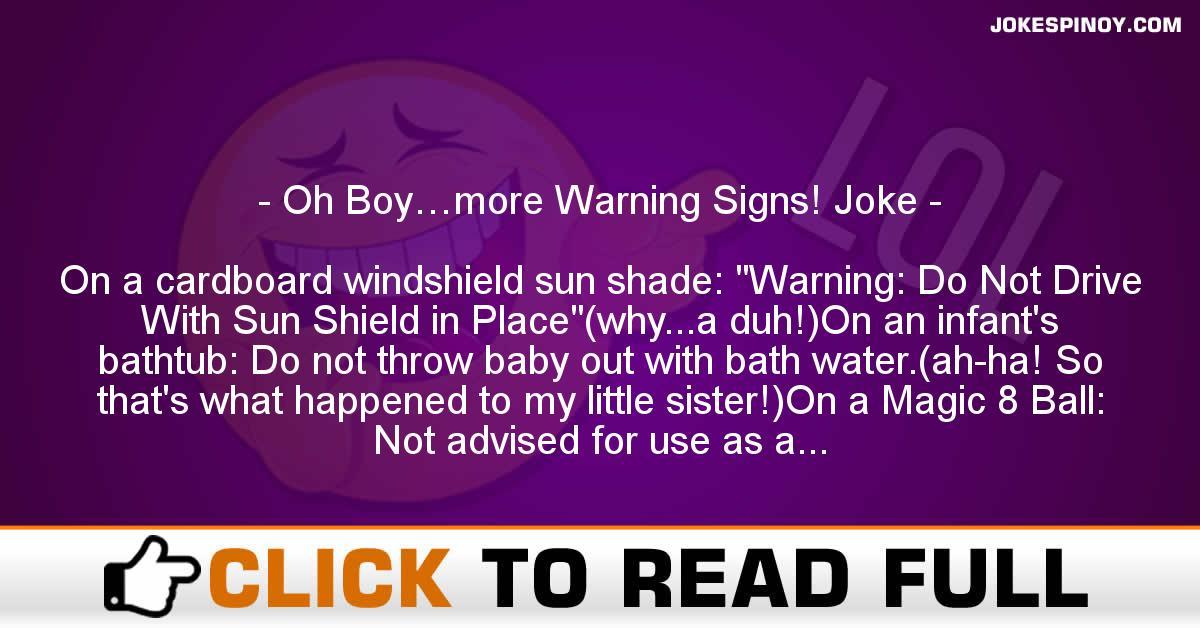 Oh Boy…more Warning Signs! Joke
