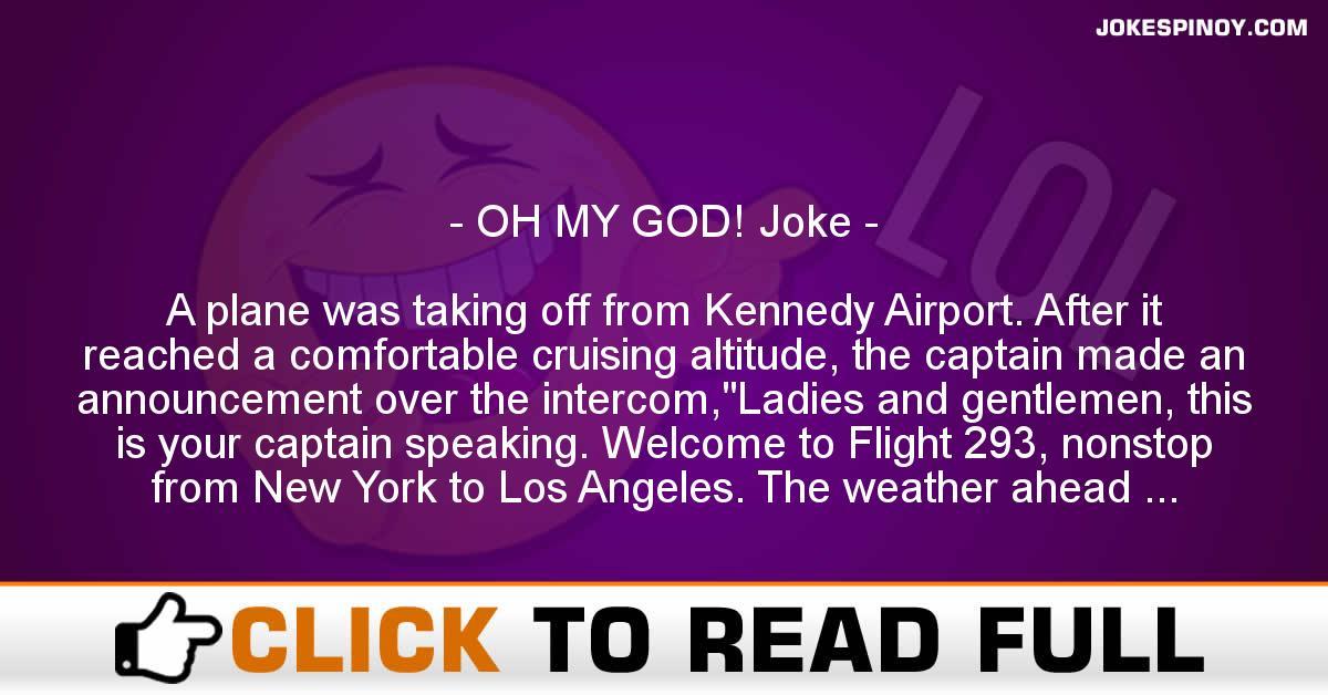 OH MY GOD! Joke - JokesPinoy com