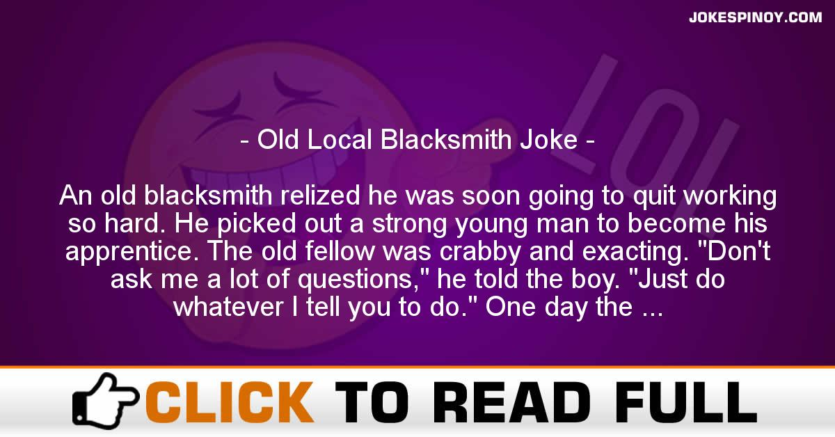 Old Local Blacksmith Joke