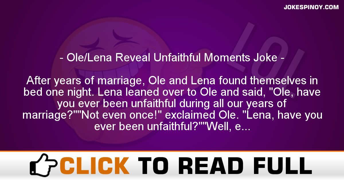 Ole/Lena Reveal Unfaithful Moments Joke