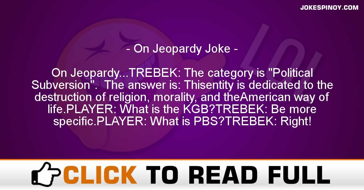 On Jeopardy Joke