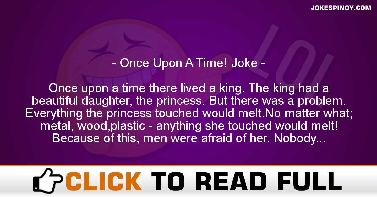 Once Upon A Time! Joke