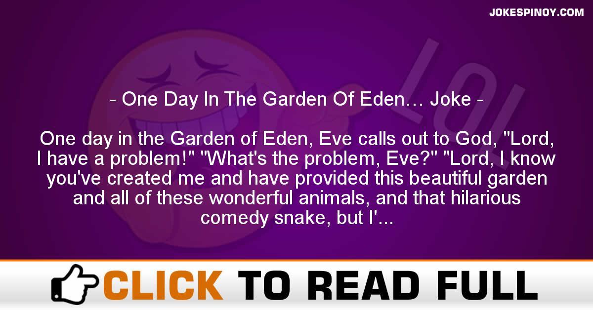 One Day In The Garden Of Eden… Joke