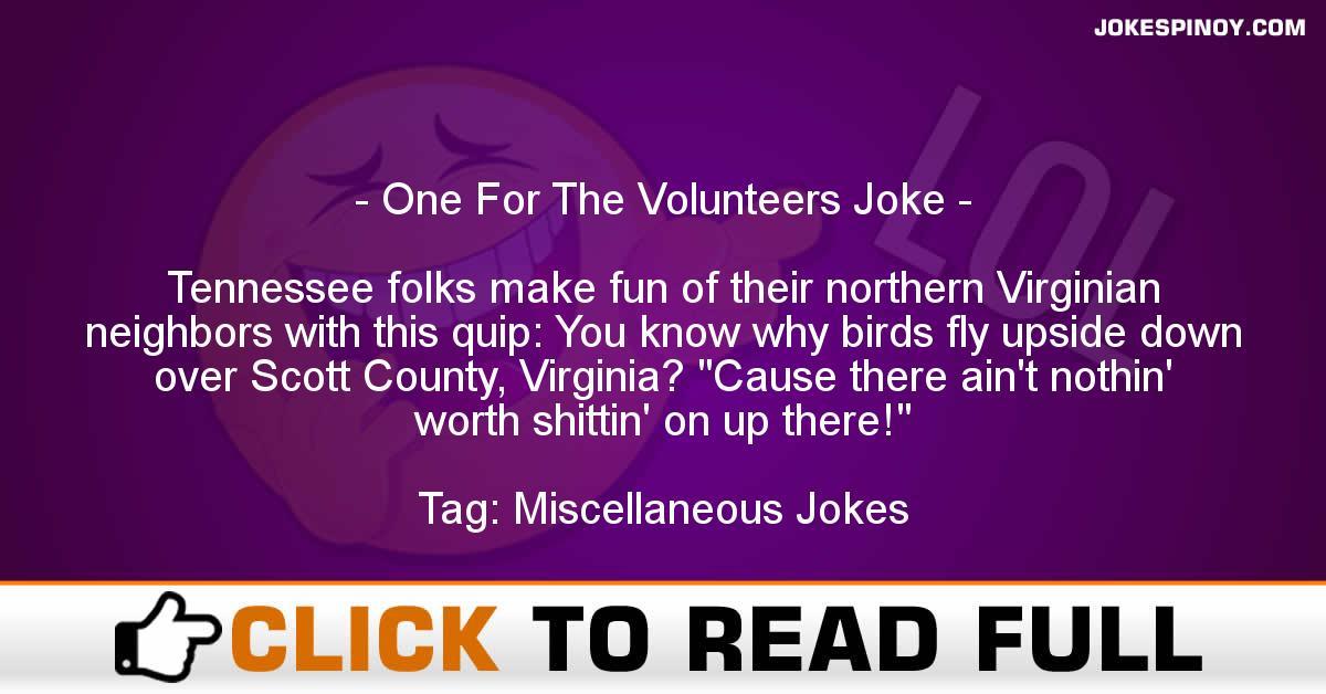 One For The Volunteers Joke