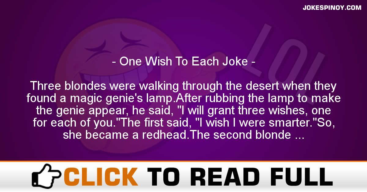 One Wish To Each Joke