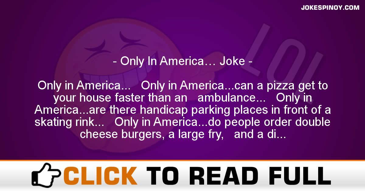 Only In America… Joke