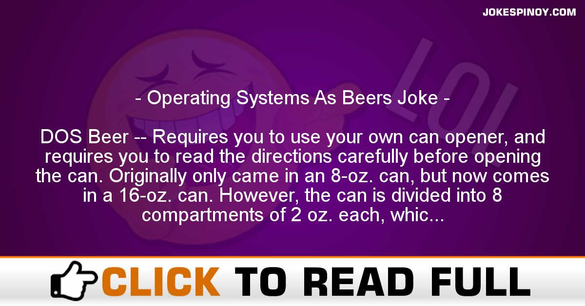 Operating Systems As Beers Joke