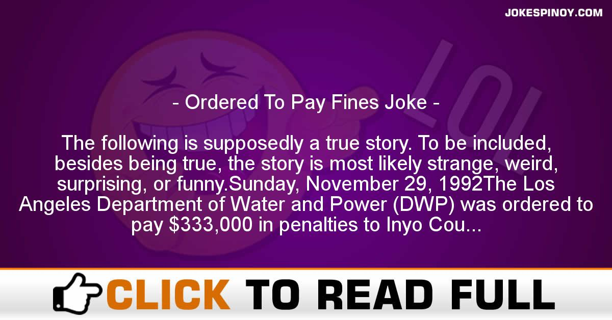 Ordered To Pay Fines Joke