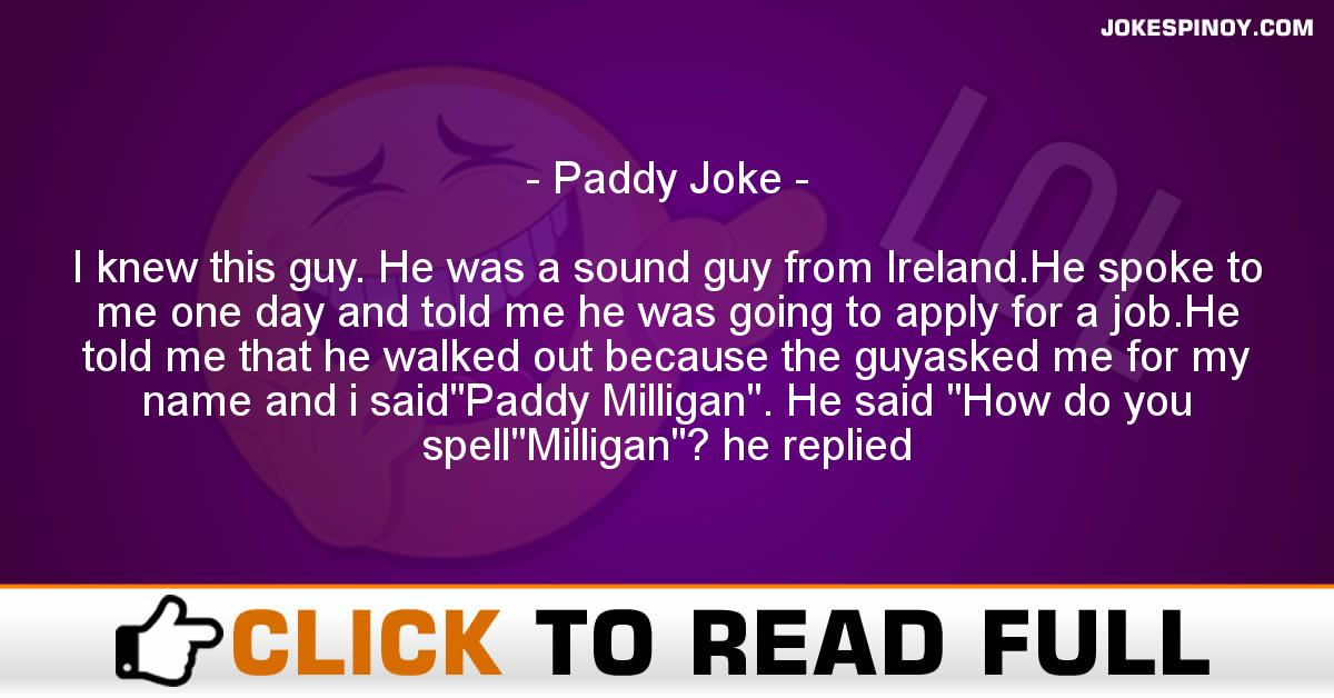 Paddy Joke