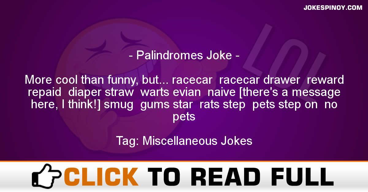 Palindromes Joke