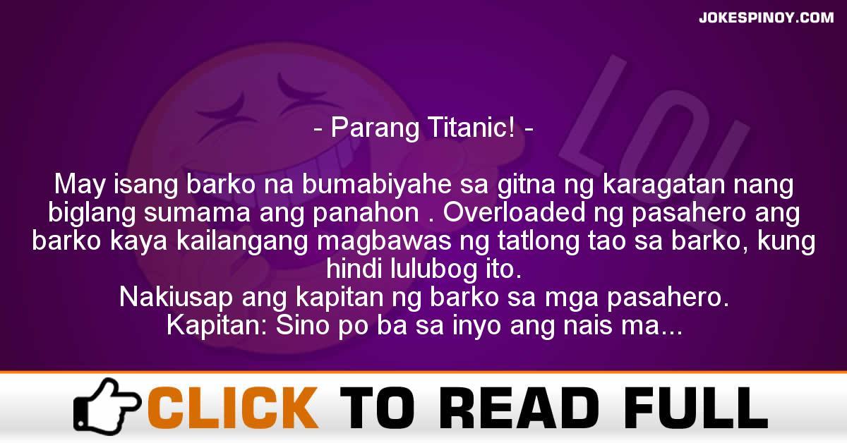 Parang Titanic!