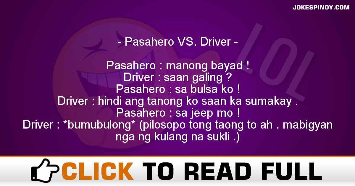 Pasahero VS. Driver