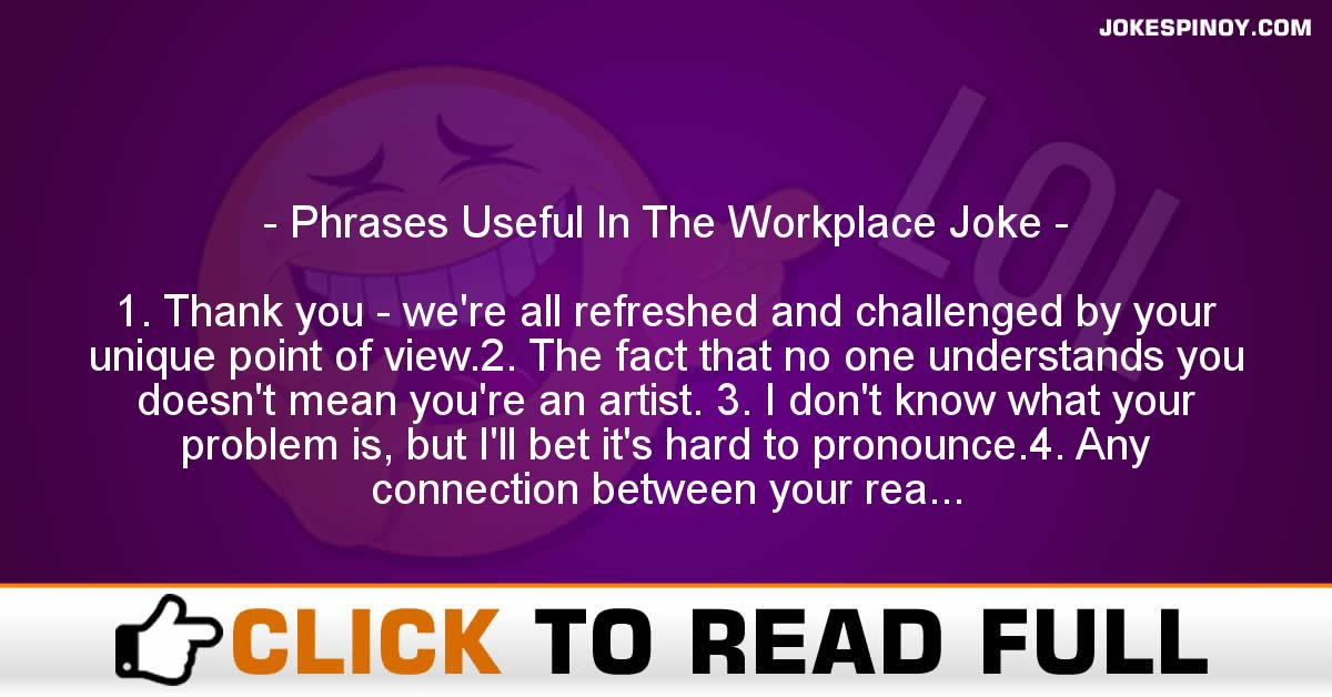 Phrases Useful In The Workplace Joke