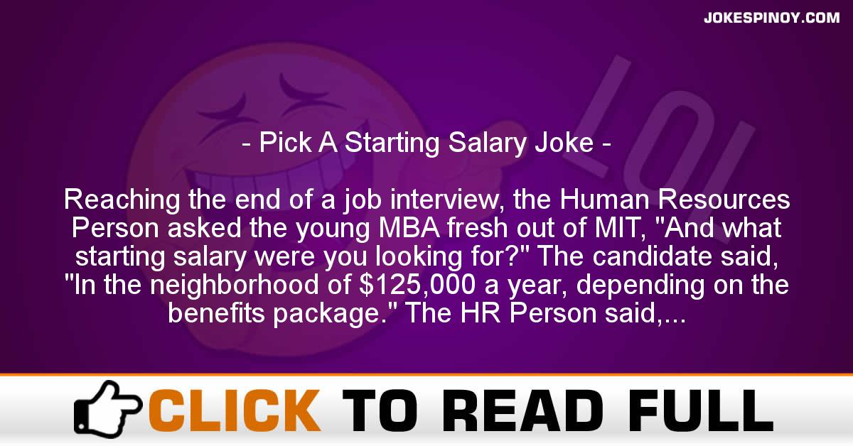 Pick A Starting Salary Joke
