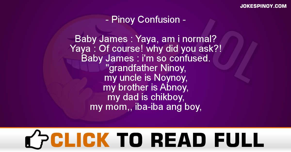 Pinoy Confusion