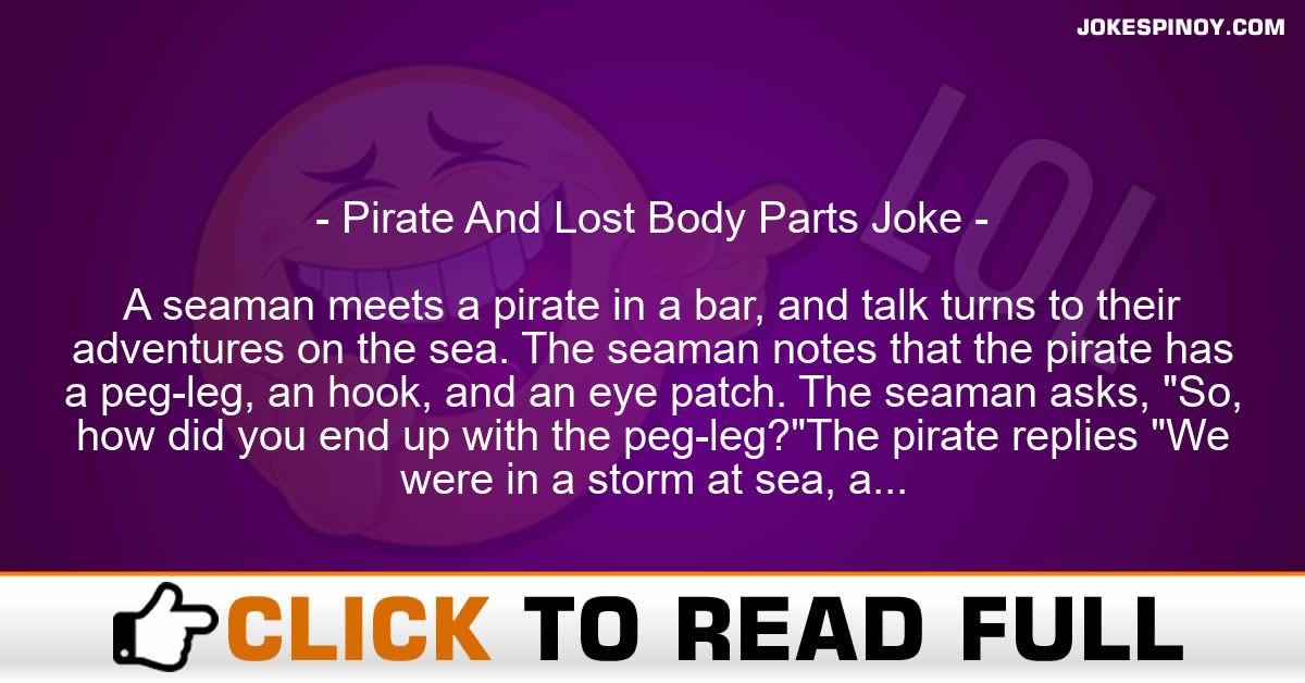 Pirate And Lost Body Parts Joke