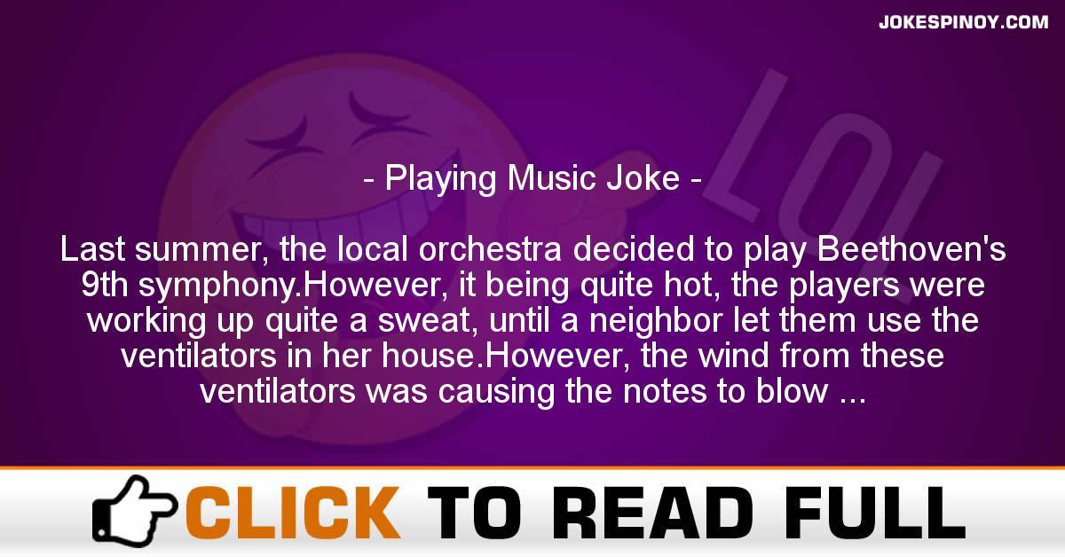 Playing Music Joke