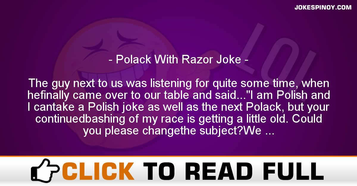 Polack With Razor Joke