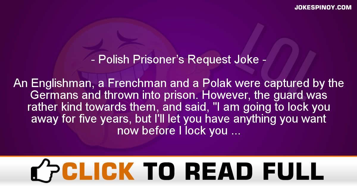 Polish Prisoner's Request Joke