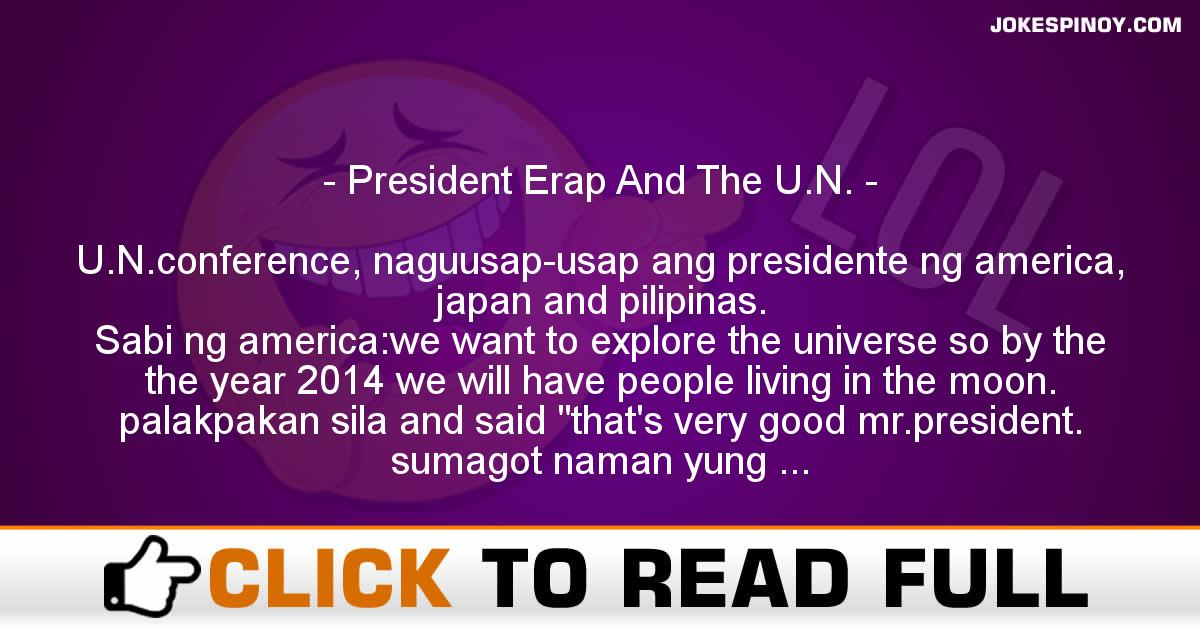President Erap And The U.N.