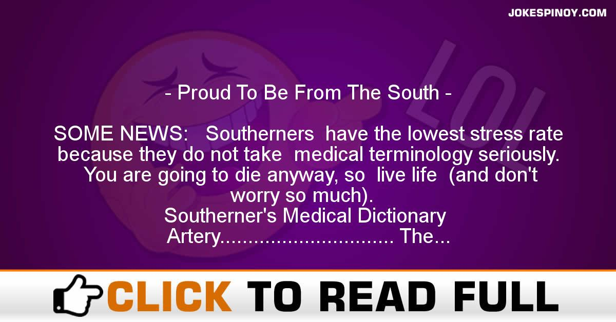 Proud To Be From The South